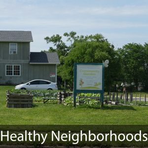 Healthy Neighborhoods